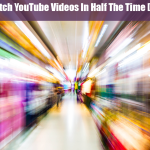 How To Watch YouTube Videos Faster [COOL TOOL]