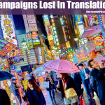 Campaigns Lost in Translation