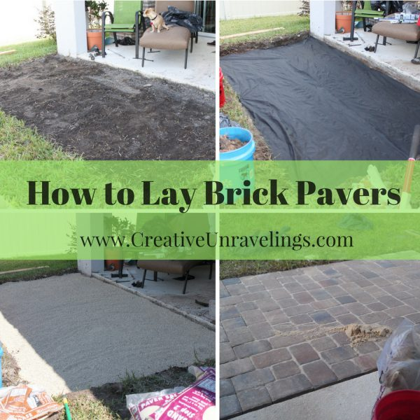 How to build a pavers patio  Creative Unravelings