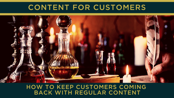 How to keep customers coming back with regular content