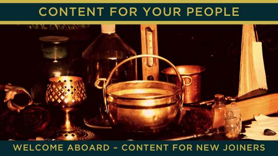 Welcome aboard – content for new joiners