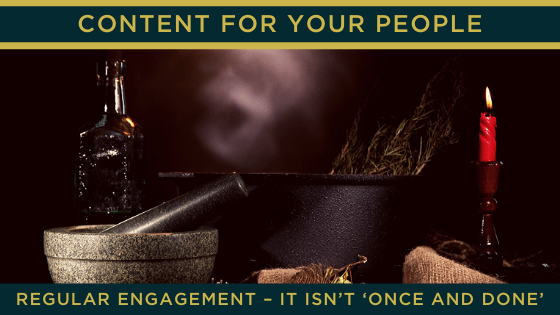 Regular engagement – it isn't 'once and done'