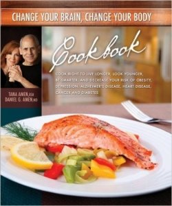 Change Your Brain, Change Your Body Cookbook, by Dr Daniel Amen
