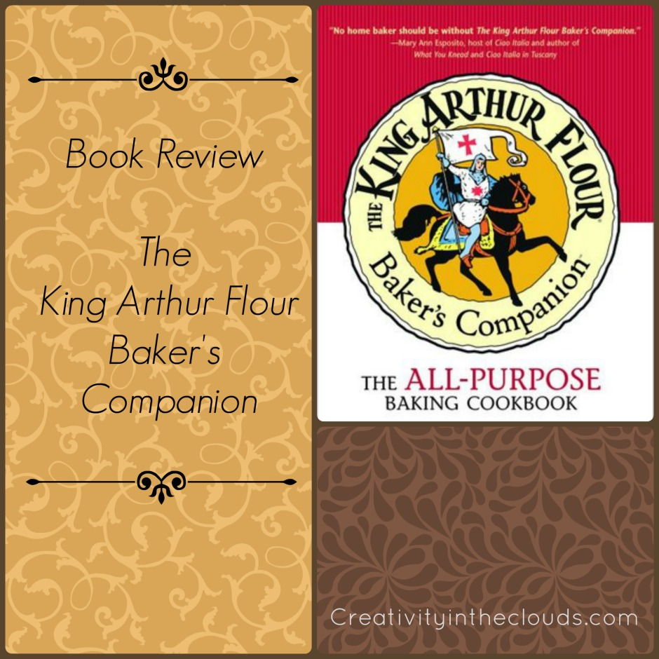 Cookbook Review:  The King Arthur Flour Baker's Companion