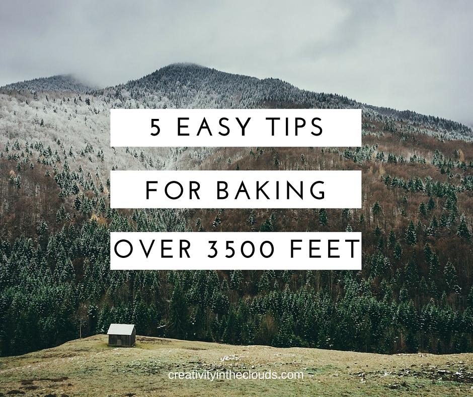 5 Easy Tips for Baking Over 3500 Feet