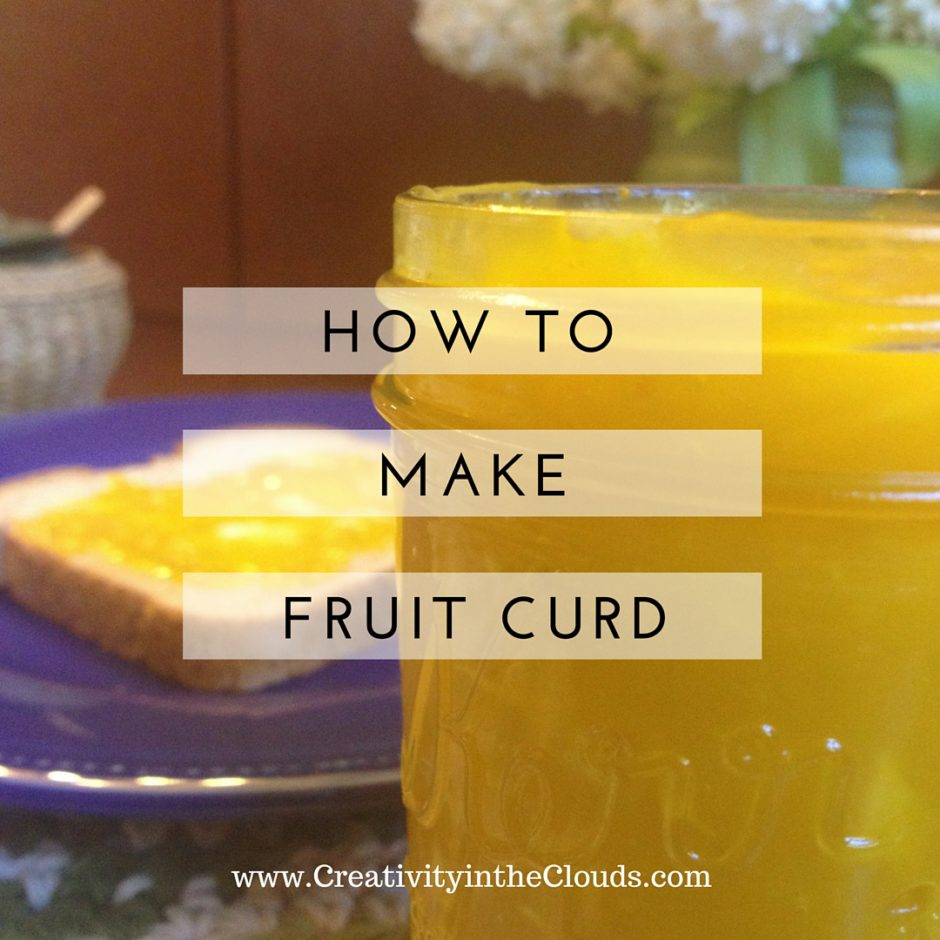 How to Make Fruit Curd