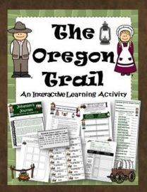 Oregon Trail Interactive Activity, Game and Lessons
