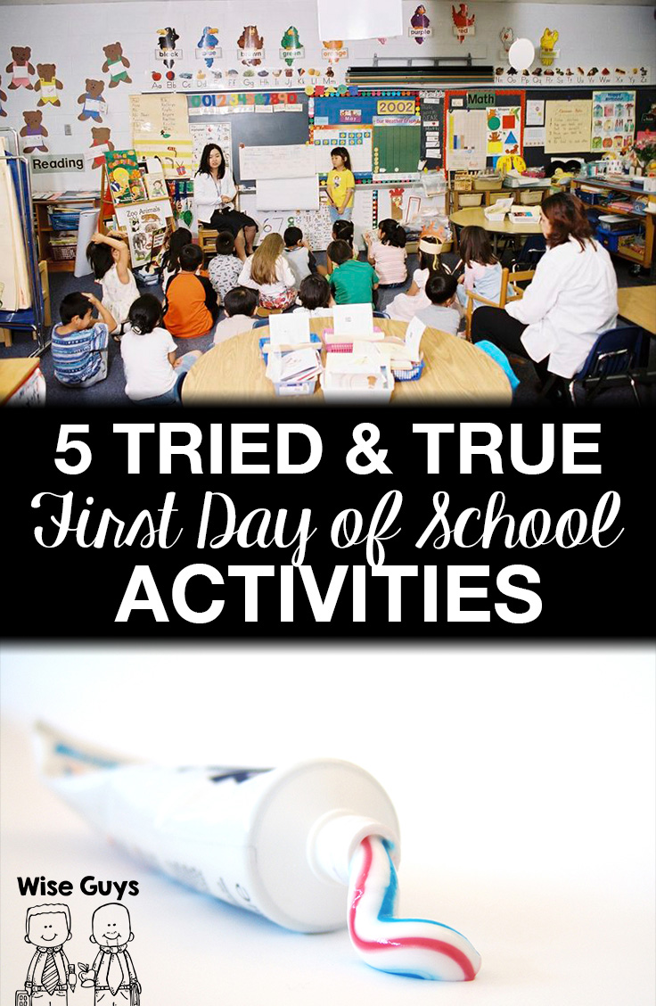 5 Tried and True Back to School First Day Activities - Wise Guys
