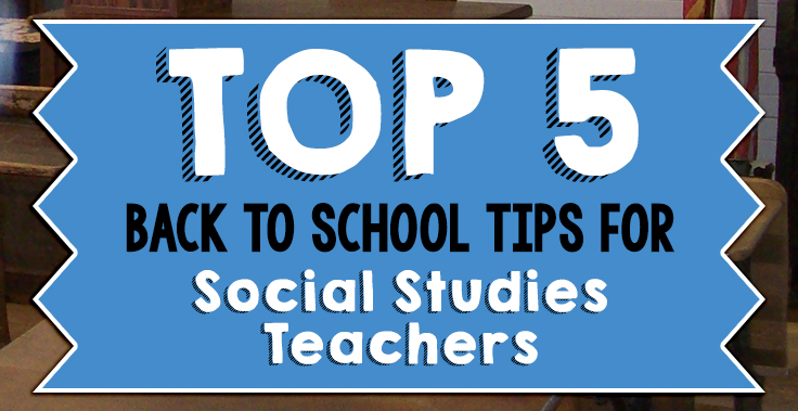 Back to School Tips for Social Studies Teachers
