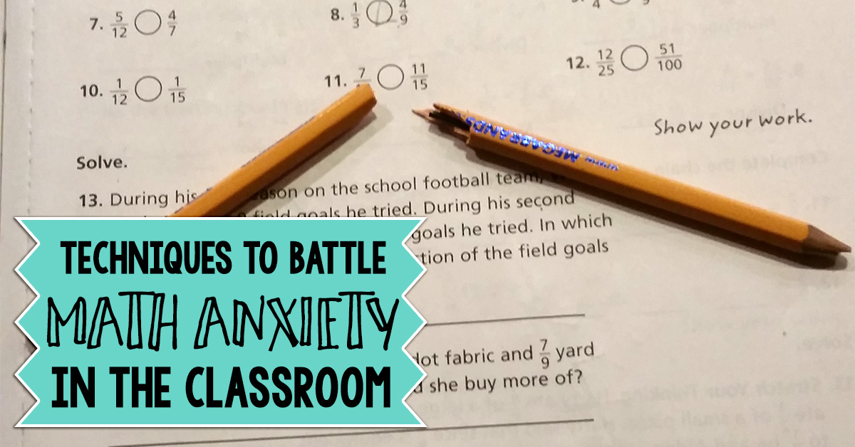 Techniques to Battle Math Anxiety in the Classroom - Wise Guys