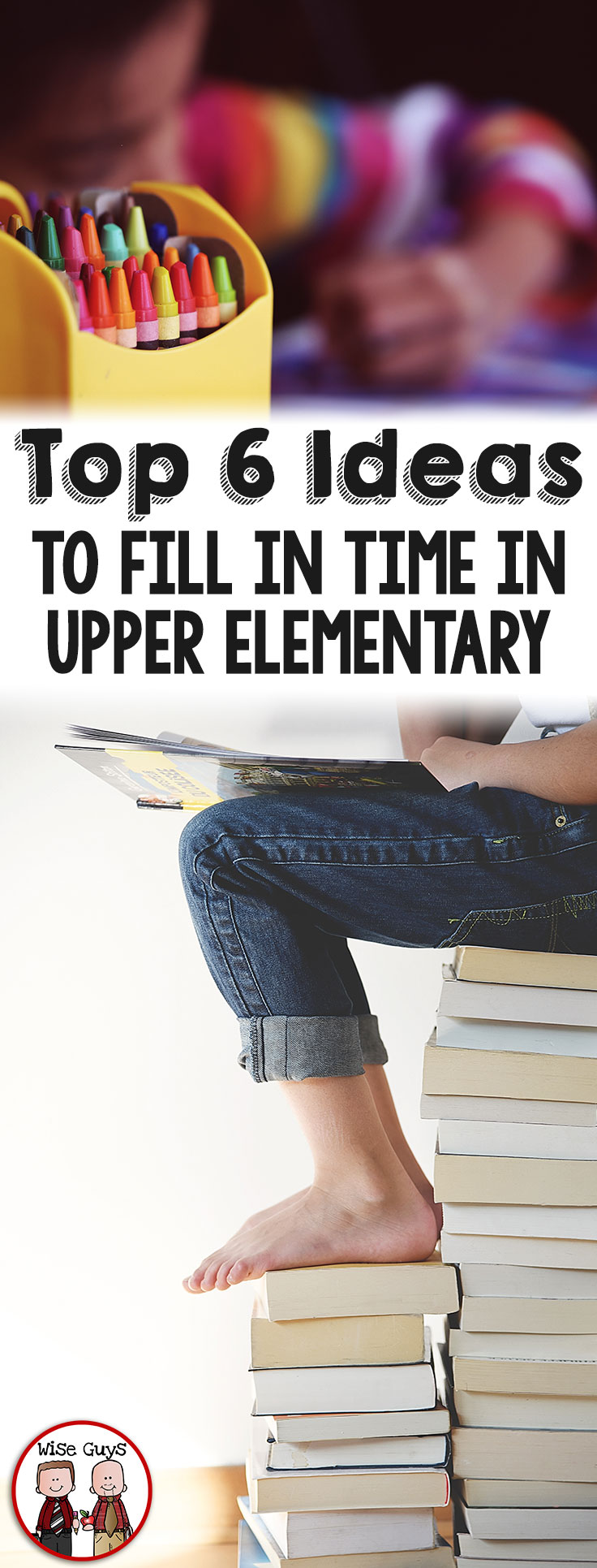 Ever have a dreaded unfilled awkward block of time that you can't fill with a lesson plan? Here's our top 6 ways for filling time in upper elementary classes!