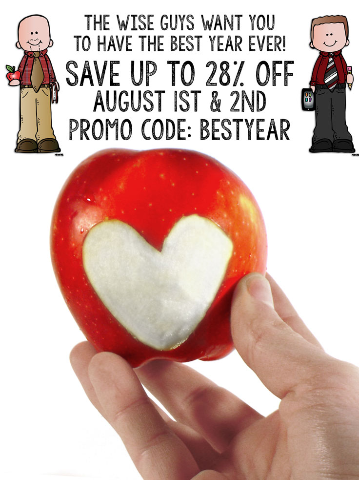 It's Back to School Time! Another school year has begun or is about to begin. Get your school year started right by visiting the TPT Best Year Ever Sale on August 1-2. Our Wise Guys store will have all of our digital resources up to 28% off when you enter the promo code BestYear at checkout.