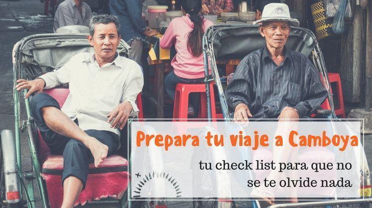 preparativos para tu viaje a camboya