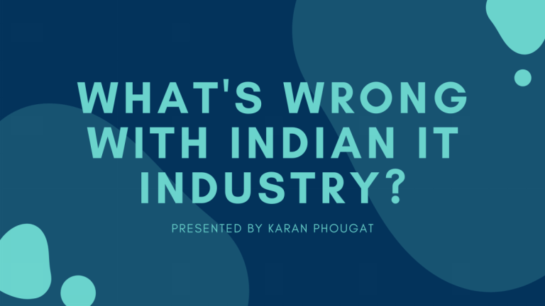 What's wrong with the Indian IT Industry?