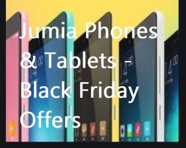 Jumia Phones And Tablets | Black Friday Deals