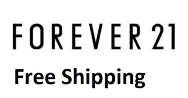 Free Shipping Forever 21 - How To Get Forever 21 Free Shipping - Promo - Coupons
