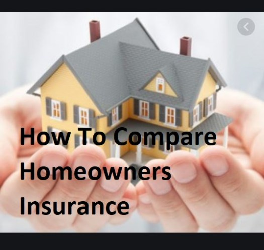 How To Compare Homeowners Insurance