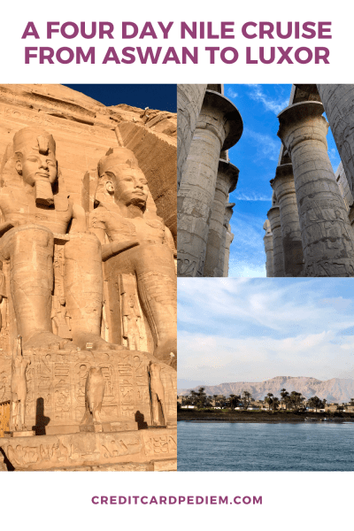 A Four Day Nile Cruise From Aswan to Luxor Pinterest Pin