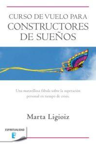 """Portada del libro """"Curso de vuelo para constructores de sueños"""" - Ir a por tus sueños"""
