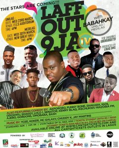 #The Stars Are Coming:  LAFF OUT 9JA with BABAHKAY Set To Storm UNILAG and MEDILAG on the 23RD and 30th March, 2016