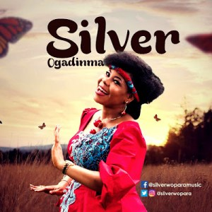#MUSIC » Ogadinma by Silver @silverwopara #OgadinmaBySilver @obamadi »