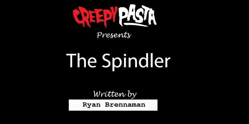 The Spindler