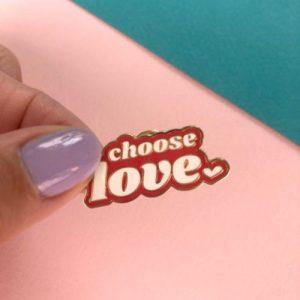 Choose Love Enamel Pin Red