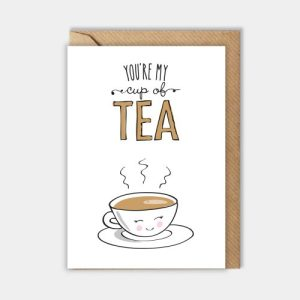 Love card: You're my cup of tea