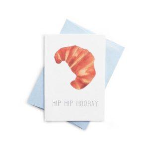HIP HIP HOORAY Croissant Greeting Card