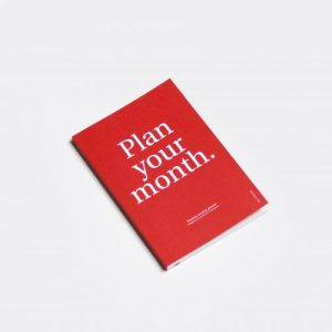 PLAN YOUR MONTH. Monthly planner