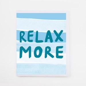 'Relax More' Memoranda Mini Card