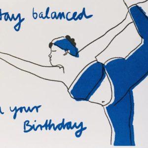A6 Card x6 Happy Birthday Stay Balanced