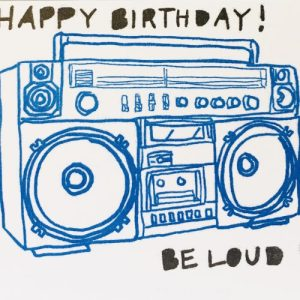 A6 Card x6 Happy Birthday Be Loud