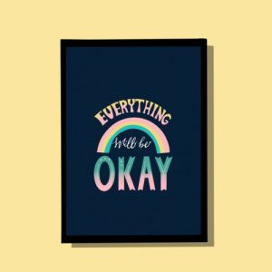 Everything will be okay – A4 wall art print