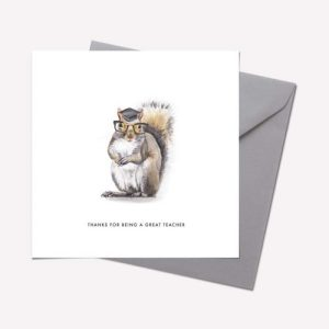 Furry Friends Collection: SQUIRREL 'THANKS FOR BEING A GREAT TEACHER' CARD – pack of 6
