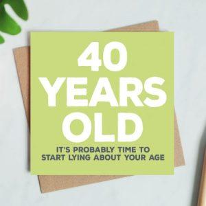 40 Years Old Birthday Card