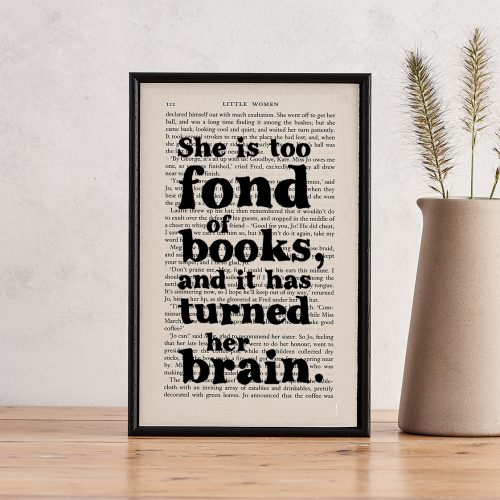 Little Women 'She Is Too Fond of Books' Book Page Print