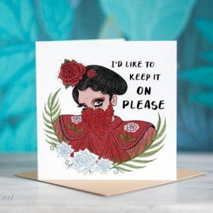 Valentina RuPaul's Drag Race Greeting Card – 'I'd Like to Keep it on Please'
