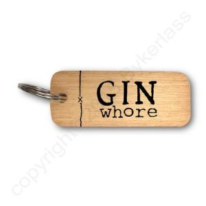 Gin Whore Rustic Wooden Keyring – RWKR1 – Pack of 6