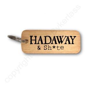 Hadaway & Sh*te Rustic Wooden Keyring – RWKR1 – Pack of 6