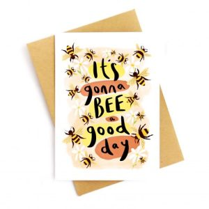 It's Going To Bee A Good Day Recycled Card