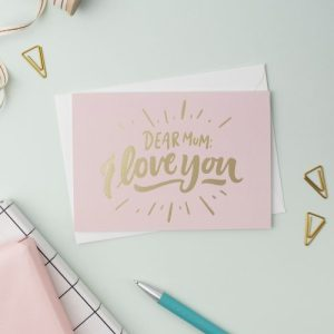 'Dear Mum, I Love You' Mother's Day Card