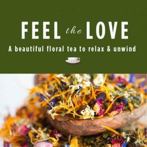 Feel the Love Herbal Tea