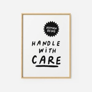 Quote Wall Art Print | Handle with care - handle with care2 500x500