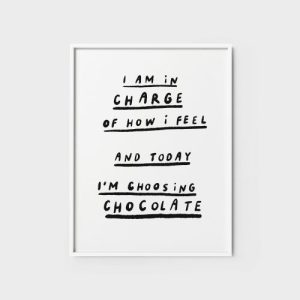 Quote Wall Art Print | I am in charge of how I feel - i am in charge 500x500