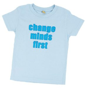 CHANGE MINDS FIRST – Short Sleeve T Shirt
