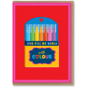 OTS105 Fill my world with colour love card (x6 cards)