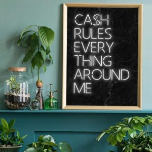 Cash Rules Everything Around Me - sq 0044 largeplants 500x500