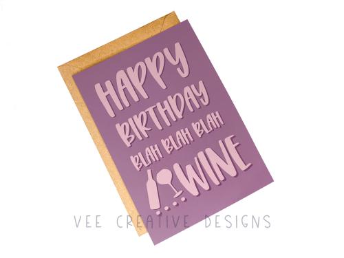Happy Birthday Blah Blah Blah Wine – Pack of 6 – Funny Greetings Card – A5