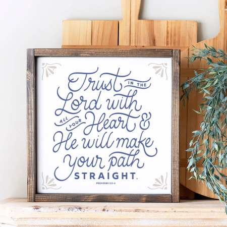 Wood Sign-Trust In The Lord 12x12